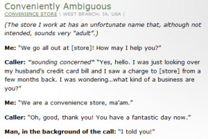 Not Always Right | Funny & Stupid Customer Quotes » Conveniently ...