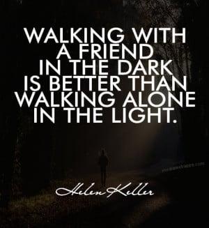 walking alone quotes walking alone quotes walking alone quotes walking ...