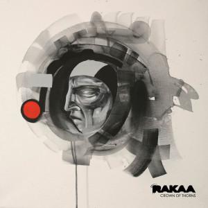 Rakaa – Crown Of Thorns (Artwork + Track List)