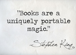 ... king, magic, portable, quote, read, reading, rethink, stephen, stephen
