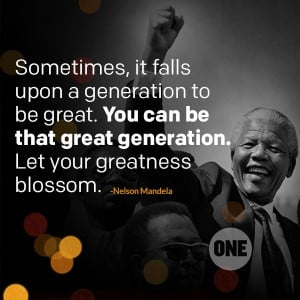 ... great. You can be that great generation. Let your greatness blossom