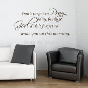 -quotes-and-saying-Pray-god-today-Wall-Stickers-Sentences-Living-Room ...