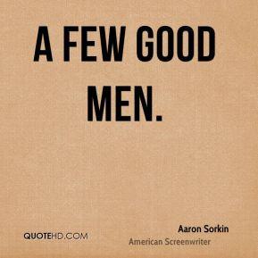 aaron-sorkin-quote-a-few-good-men.jpg