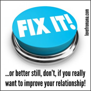 Trying to Improve Your Relationship Can Make It Worse