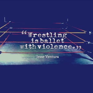 quotes wrestling quotes wwe quotes best wrestling quotes wrestling ...