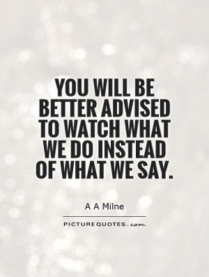 Watch What You Say Quotes