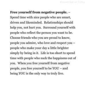 Free yourself from negative people.
