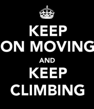 climb, hanna montana, hannah montana, keep calm, keep climbing, keep ...