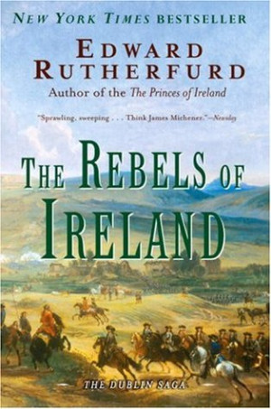 "Start by marking ""The Rebels of Ireland (The Dublin Saga, #2)"" as ..."