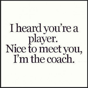 player quotes player quotes funny 7 guy quotes quotes quotes