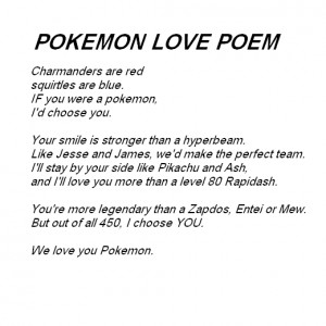 POKEMON LOVE POEM,Pokemon love quotes.