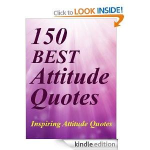 Quotes : 150 Best Attitude Quotes