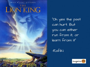 past can hurt lion king, lion king quote on past, quote on past ...