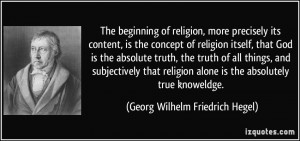 The beginning of religion, more precisely its content, is the concept ...
