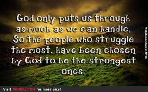 God Gives You Strength Quotes