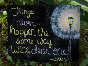 Narnia Lamppost - Aslan the Lion - Quote - Things Never Happen the ...