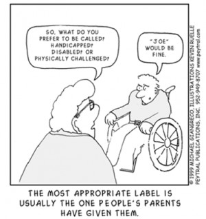 Cartoon: Person asking a man in a wheelchair what he prefers to be ...