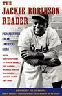 1998 - The Jackie Robinson Reader Perspectives on an American Hero ...