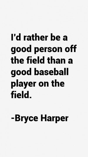 bryce-harper-quotes-10443.png