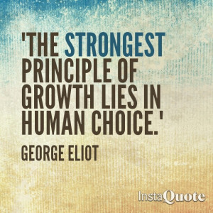 ... principle of growth lies in human choice.