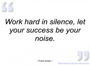work hard in silence frank ocean
