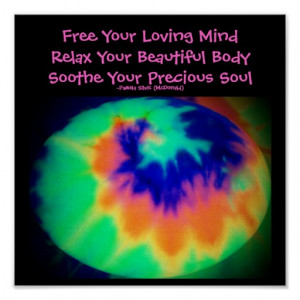Free Your Loving Mind...Quote Poster-Tie Dye Look