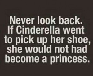Never look back quote