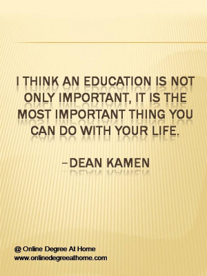 ... Dean Kamen Quotes of education. #Quotesofeducation #Quotesforeducation