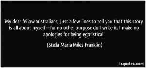 More Stella Maria Miles Franklin Quotes