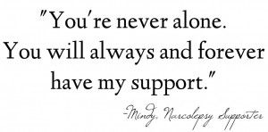 Will Always Support You Quotes