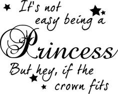 Not Easy Being A Princess Decor Cute Vinyl Wall Decal Quote Sticker ...