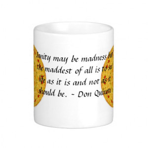 Inspirational Don Quixote quote Coffee Mug