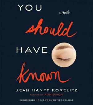 Download You Should Have Known by Jean Hanff Korelitz