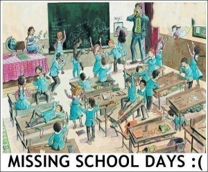 Missing School Days.. :( Share youe swet memories :)-1393169 ...