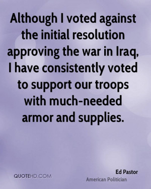 ... voted to support our troops with much-needed armor and supplies