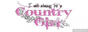 ... country girl is more country girl sayings 17 country girl love sayings