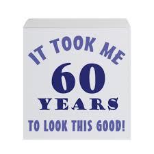 funny+60th+birthday+(6) Funny 60th birthday, Funny birthday sayings