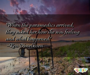 Quotes about Paramedics
