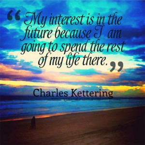 quotes about the future quotes quotes inspirational for future ...