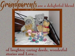 ... Quote About Grandparents Love With Picture Of Teddy Bears ~ Family