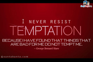 Resist Temptation Quotes