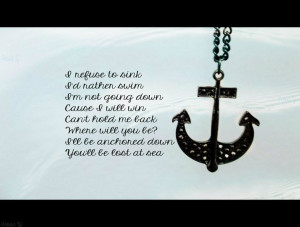 botdf quote | refuse to sink | anchor quote | botdf lyrics | anchor
