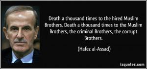 More Hafez al-Assad Quotes