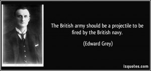 quote-the-british-army-should-be-a-projectile-to-be-fired-by-the ...