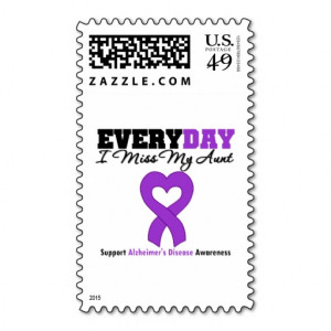 Alzheimer's Disease Every Day I Miss My Aunt Postage