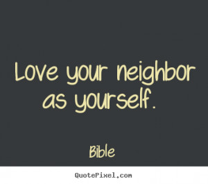 love your neighbor funny quotes