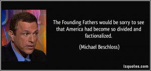 The Founding Fathers would be sorry to see that America had become so ...