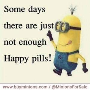 minions-quote-happy-pills