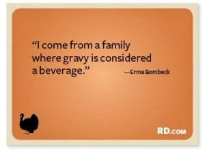 Funny thanksgiving quotes, cute, fun, sayings, erma bombeck