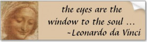 Is it true? The part that 'the eyes are the window to the soul'?
